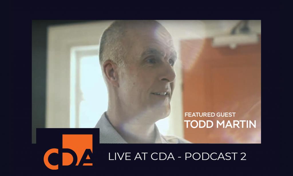 Live at CDA! Episode 2 Todd Martin